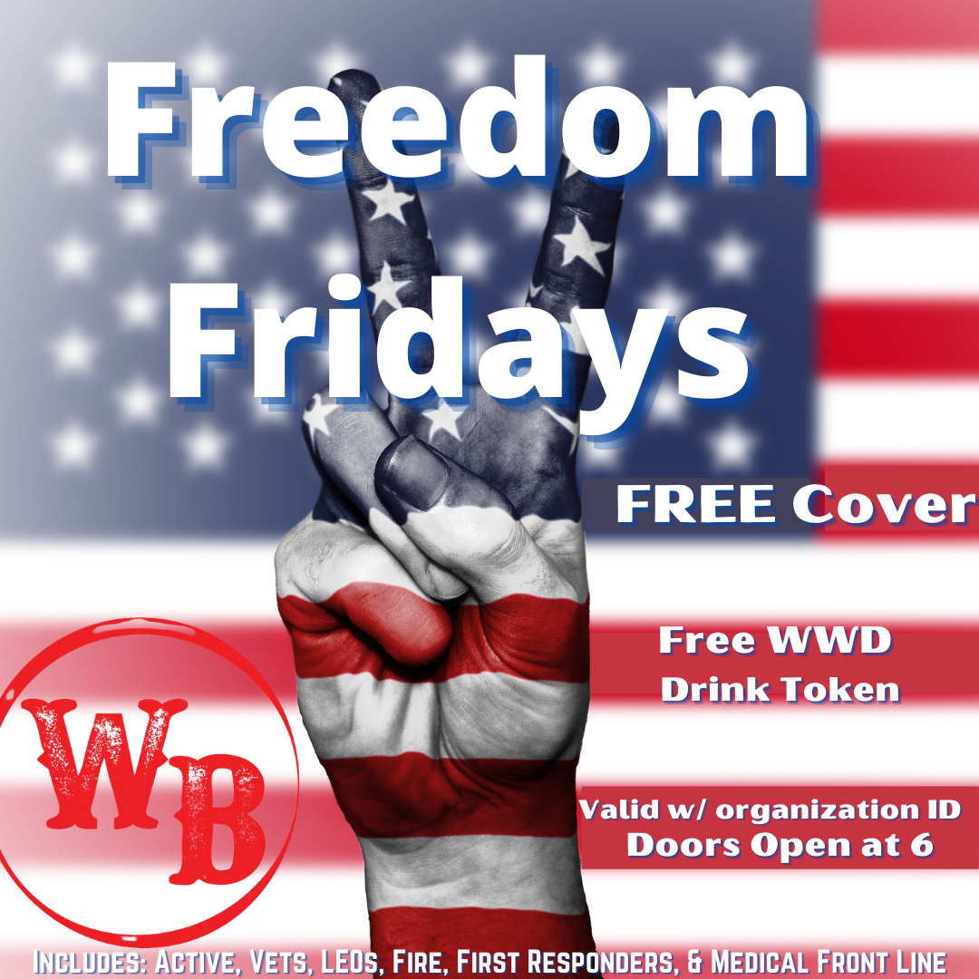 Freedom Fridays on every Friday at the Whiskey Baron Dance Hall & Saloon in Colorado Springs