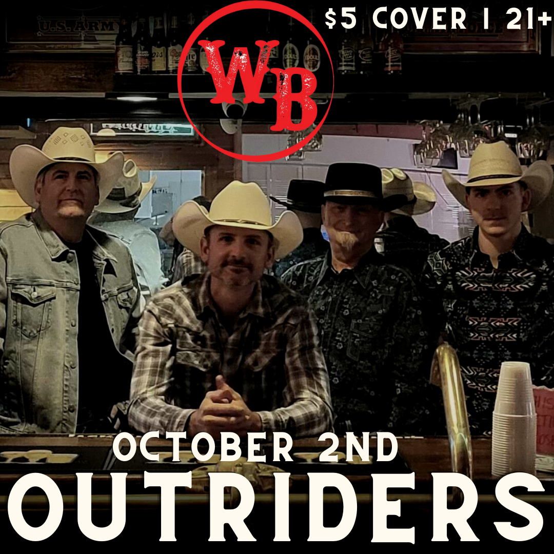 Outriders Band Concert Event at the Whiskey Baron Dance Hall & Saloon October 2nd, 2021